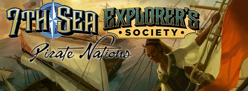From the ports of Theah and the 7th Sea Explorer's Society